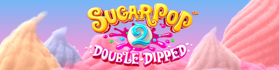 Sugar Pop 2 – Double Dipped